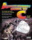 Absolute Beginner's Guide to C by Greg M. Perry (Paperback, 1994)