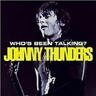 Johnny Thunders - Who's Been Talking (2008)