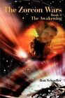 The Zorcon Wars: Book 3 by Ronald E Schaeffer (Paperback / softback, 2002)