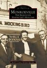 Monroeville The Search for Harper Lee's Maycomb 9780738502045