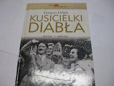 POLISH HOLOCAUST Kusicielki diabla : Hitler i kobiety