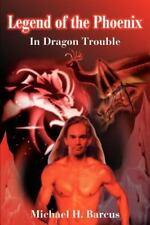 Legend of the Phoenix: In Dragon Trouble