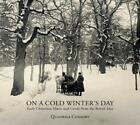 On a Cold Winters Day - Early Christmas Music von Quadriga Consort (2013)
