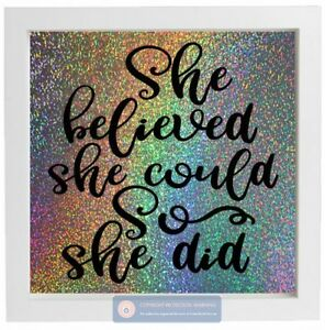 Vinyl Sticker For Ikea Frame She Believed She Could So She Did
