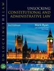 Unlocking Constitutional and Administrative Law by Steve Foster, Mark Ryan (Paperback, 2014)