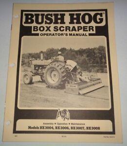 Bush Hog BX3004/3006/3007/3008 Box Scraper Operator
