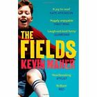 The Fields by Kevin Maher (Paperback, 2014)