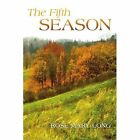 The Fifth Season 9781438911595 by Rose Mary Long Book