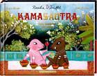 Rosalie & TrüffelDas Kamasautra von Katja Reider (2016, Gebundene Ausgabe)