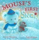 Mouse's First Snow 9780689858369 by Lauren Thompson