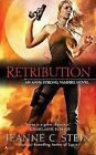 Retribution by Jeanne C Stein (Paperback / softback)