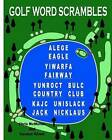 Golf Word Scrambles: Puzzles for Golfers by Chris McMullen, Carolyn Kivett (Paperback / softback, 2011)