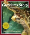 Carolina's Story: Sea Turtles Get Sick Too by Donna Rathmell (Hardback, 2005)