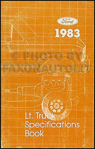 1983-Ford-Truck-Service-Specification-Manual-Pickup-F150-F250-F350-Bronco-Ranger