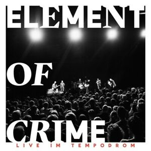 ELEMENT-OF-CRIME-LIVE-IM-TEMPODROM-LIMITED-DELUXE-EDITION-2-CD-NEU