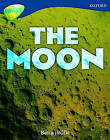 Oxford Reading Tree: Level 14: Treetops Non-Fiction: the Moon by Becca Heddle, Claire Llewellyn, Mick Gowar, Elaine Canham, Sarah Fleming (Paperback, 2005)