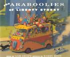 Araboolies of Liberty Street by Sam Swope (Paperback / softback, 2001)