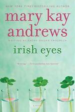Callahan Garrity: Irish Eyes by Mary Kay Andrews (2014, Paperback)