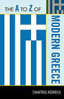 The A to Z of Modern Greece by Dimitris Keridis (Paperback, 2010)