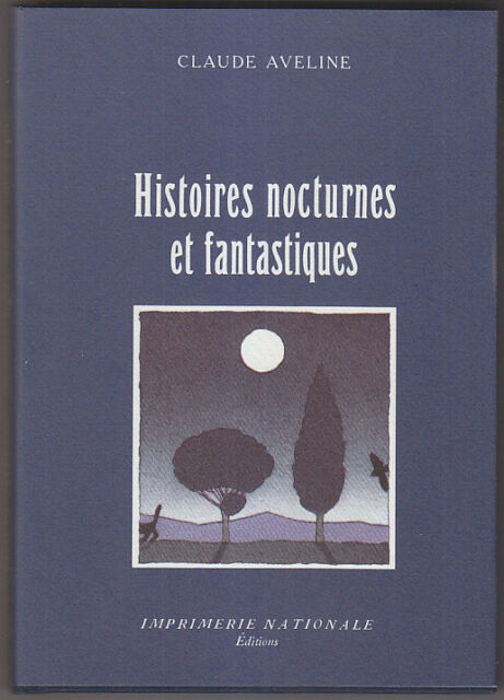 C1 Claude AVELINE Histoires NOCTURNES ET FANTASTIQUES Illustre Yan NASCIMBENE