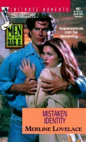 1 of 1 - Mistaken Identity (Men of the Bar H) (Silhouette Intimate Moments, 987)