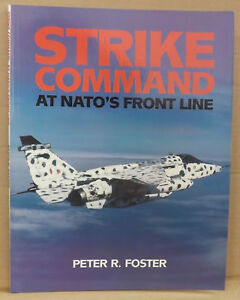 Strike-Command-At-NATO-039-s-Front-Line-by-Peter-R-Foster-NEW-Paperback