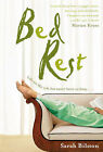 Bed Rest by Sarah Bilston (Hardback, 2007)