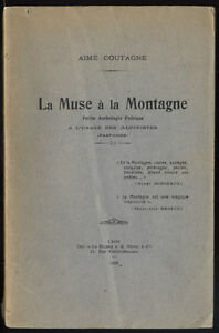 COUTAGNE-LA-MUSE-A-LA-MONTAGNE-ANTHOLOGIE-POETIQUE-A-L-039-USAGE-DES-ALPINISTES
