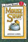 Mouse Soup by Arnold Lobel (Hardback, 1983)