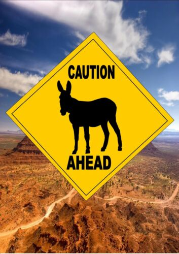 Australian Style Road Sign Novelty Road Sign Caution Donkey Ahead Sign Gift Sign