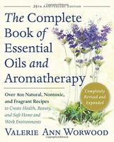 The Complete Book Of Essential Oils And Aromatherapy Over 800 Natural, on sale