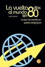 La Vuelta Al Mundo en 80 días/le Tour du Monde en Quatre Vingt Jours :...