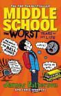Middle School 01. The Worst Years of My Life von James Patterson (2012, Taschenbuch)
