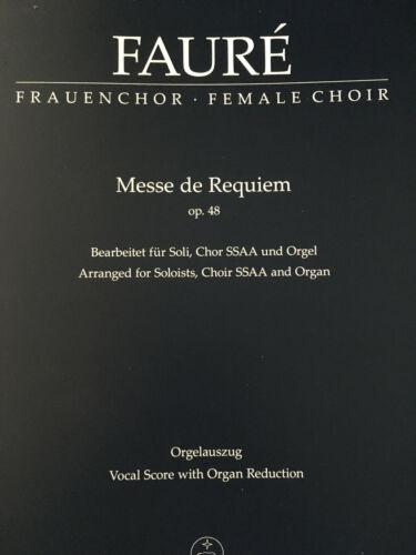 Messe de Requiem Op.48 für Soli Chor SSAA und Orgel Fauré