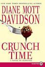 Crunch Time by Diane Mott Davidson (Paperback / softback, 2011)