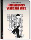 Paul Austers Stadt aus Glas von Paul Karasik und David Mazzucchelli (2013, Gebundene Ausgabe)