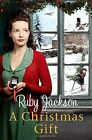 A Christmas Gift [Churchill's Angels edition] by Ruby Jackson (Paperback, 2014)