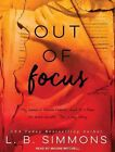 Out of Focus by L. B. Simmons (CD-Audio, 2016)