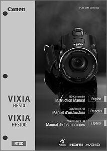 canon vixia hf s10 s100 camcorder user instruction guide manual ebay rh ebay com canon vixia hf r300 instruction manual canon vixia hfr62 instruction manual
