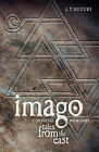 Imago Chronicles: Book Three, Tales from the East by Lorna T Suzuki (Paperback / softback, 2011)