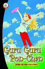 Guru Guru Pon-chan: v. 6 by Satomi Ikezawa (Paperback, 2006)