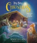 Itsy Bitsy Christmas (International Edition): You're Never Too Little for His Love by Max Lucado (Paperback, 2013)