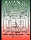 Avanti: Mussolini and the Wars of Italy 1919-1945 by J Lee Ready (Paperback / softback, 2012)