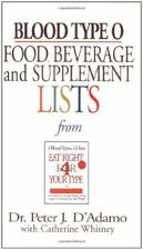 Blood Type O : Food, Beverage and Supplement Lists by Peter J. D'Adamo (2002, Paperback)