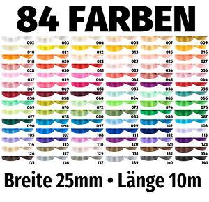 10m x 25mm Satinband Schleife Band Dekoband Geschenkband Deko 84 Farben zur Wahl