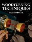 Woodturning Techniques by Michael O'Donnell (Paperback, 2009)
