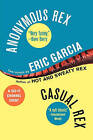 Anonymous Rex/Casual Rex by Eric Garcia (Paperback / softback, 2004)