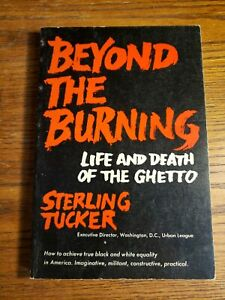 BEYOND-THE-BURNING-Life-And-Death-Of-The-Ghetto-Sterling-Tucker-1968