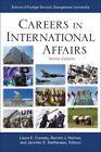 Careers in International Affairs by Georgetown University Press (Paperback, 2014)