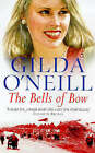 Bells Of Bow by Gilda O'Neill (Paperback, 1999)